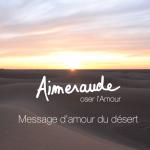 Message d'amour du désert