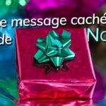 Le message caché de Noël
